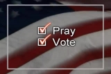 Pray and Vote