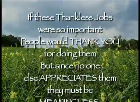 Thoughts On Thankless Jobs