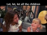 Let All the Children Music Video