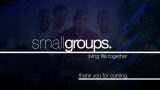SMALL GROUPS: Volume One