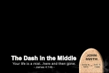 Dash in Middle J.Smith James 4:14 Lower 3rd