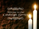 Candlelight Service Welcome