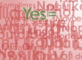 Yes = Maybe?