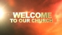 Welcome To Our Church 01
